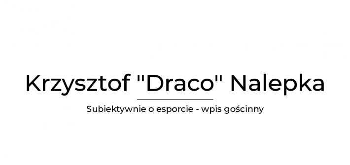 Krzysztof Draco Nalepka o karierze esportowców