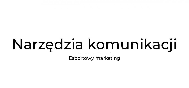 Narzędzia komunikacji marketingowej - podstawowe informacje